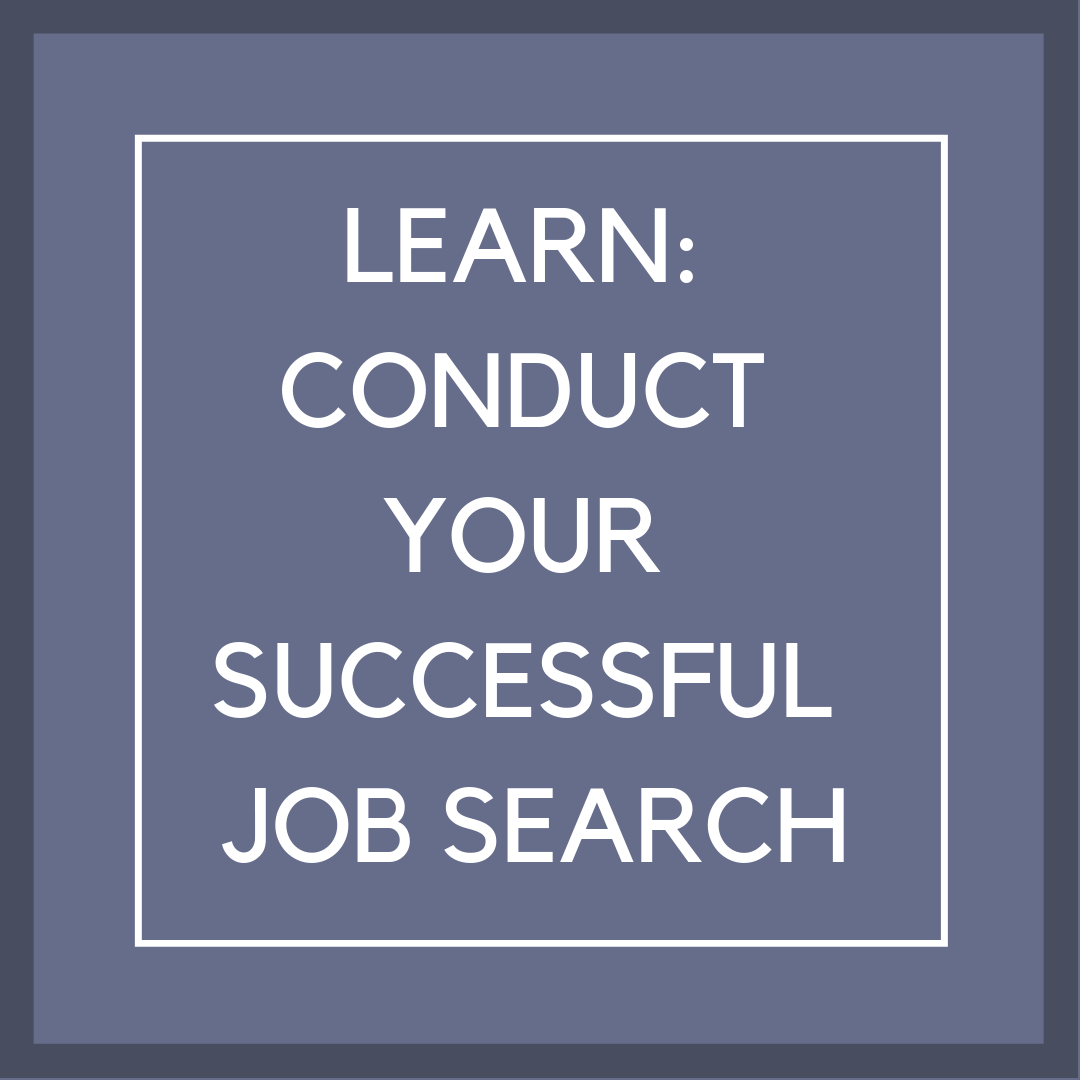 P12 Box 6 , learn: conduct your successful job search
