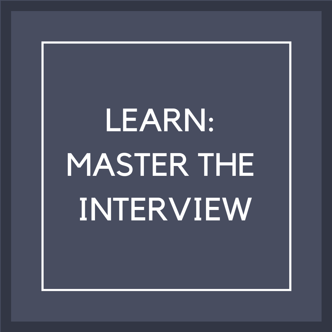 P12 Box 7: learn: master the interview